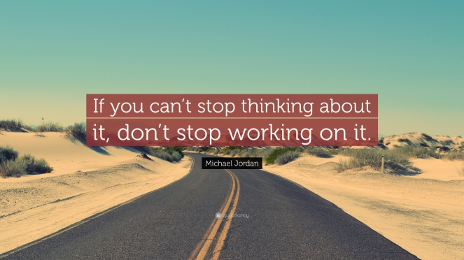 208721-Michael-Jordan-Quote-If-you-can-t-stop-thinking-about-it-don-t